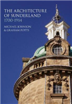 The Architecture of Sunderland: 1700-1914
