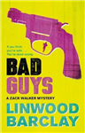 Bad Guys: A Zack Walker Mystery #2