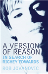 A Version of Reason: The Search for Richey Edwards