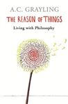 The Reason of Things: Living with Philosophy