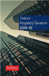 Tolley\'s Property Taxation 2015-16