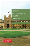 Tolley\'s UK Taxation of Trusts 2015-16