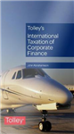 Tolley's International Taxation of Corporate Finance