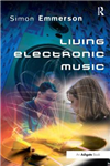 Living Electronic Music