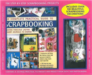 Kit: The Complete Practical Guide to Scrapbooking: Create Fabulous Lasting Memor Journals; a Stunning Kit Box Containing a Step-by-step Instruction Book and 100 Beautiful Scrapbook Decorations