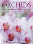 Orchids: A Practical Guide for Gardeners