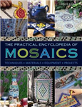 Practical Encyclopedia of Mosaics