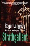 Strathgallant: (Writing as Laura Black)