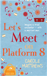 Let\'s Meet on Platform 8
