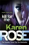 Kill For Me The Philadelphia/Atlanta Series Book 3