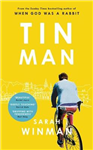 Tin Man: the most moving book I\'ve ever read