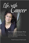Life, with Cancer: The Lauren Terrazzano Story