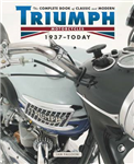 Complete Book of Classic and Modern Triumph Motorcycles 1936