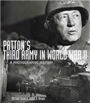 Patton\'S Third Army in World War II: A Photographic History