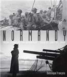 Normandy: From D-Day to the Breakout: June 6-July 31, 1944