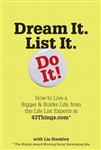 Dream it List it Do it!