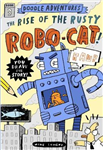 Doodle Adventures: The Rise of the Rusty Robo-Cat!