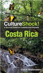 Costa Rica: A Survival Guide to Customs and Etiquette