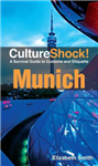 Munich: A Survival Guide to Customs and Etiquette