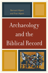 Archaeology and the Biblical Record