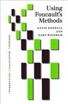 Using Foucault\'s Methods