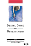 Death, Dying and Bereavement