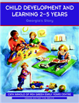 Child Development and Learning 2-5 Years: Georgia\'s Story