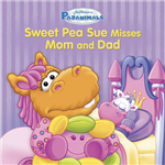 Pajanimals: Sweet Pea Sue Misses Mom and Dad