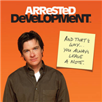 Arrested Development Guide to Life