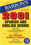 2001 Spanish and English Idioms