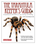 Tarantula Keeper's Guide