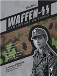 Waffen-SS Camouflage Uniforms, Vol. 2: M44 Drill Uniforms, FallschirmjAger Uniforms, Panzer Uniforms, Winter Clothing, SS-VT/Waffen-SS Zeltbahnen, Camouflage Pattern Samples