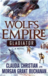 Wolf\'s Empire: Gladiator