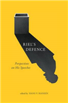 Riel\'s Defence: Perspectives on His Speeches