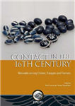 Contact in the 16th Century: Networks Among Fishers, Foragers and Farmers