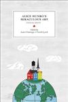 Alice Munro\'s Miraculous Art: Critical Essays