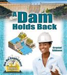 Dam Holds Back