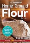 Essential Home-Ground Flour Book