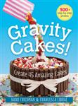 Gravity Cakes!