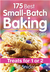 175 Best Small-Batch Baking Recipes