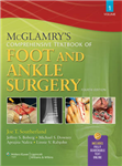 McGlamry\'s Comprehensive Textbook of Foot and Ankle Surgery, 2-Volume Set