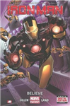 Iron Man - Volume 1: Believe (marvel Now)