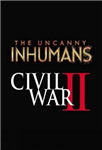 Uncanny Inhumans Vol. 3: Civil War Ii