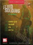 Fluid Soloing: Bk. 3: Chord-lead Soloing for Guitar