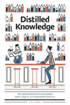 Distilled Knowledge: The Science Behind Drinkings Greatest Myths, Legends, and Unanswered Questions