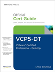 VCP5-DT Official Cert Guide (with DVD): VMware Certified Professional 5 - Desktop