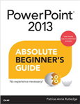 PowerPoint 2013 Absolute Beginner\'s Guide