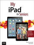 My iPad for Seniors (Covers iOS 7 on iPad 2, iPad 3rd and 4t