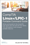CompTIA Linux+/LPIC-1 Portable Command Guide