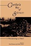 Goethe\'s Way of Science: A Phenomenology of Nature
